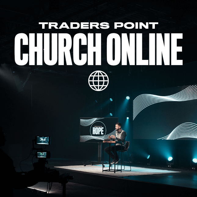 Traders Point Church Online